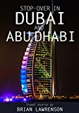 Stop-over in Dubai and Abu Dhabi (World Travel series)