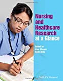 Nursing and Healthcare Research at a Glance (At a Glance (Nursing and Healthcare))