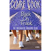The Wildwater Walking Club: Back on Track: Book 2 of The Wildwater Walking Club series (English Edition)