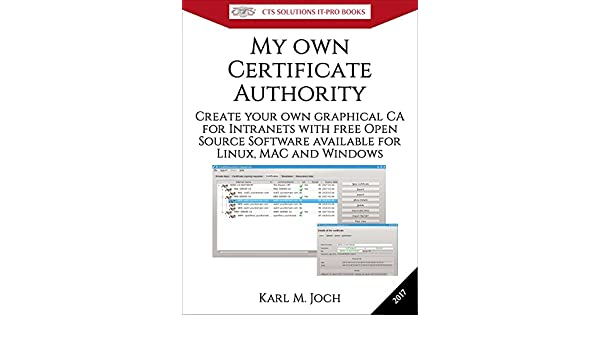 my own certificate authority create your own graphical ca for