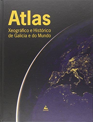 Atlas Xeográfico e Histórico de Galicia e do Mundo