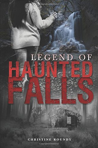 legend-of-haunted-falls-by-christine-roundy-2014-11-11