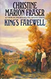 Cover of: King's Farewell | Christine Marion Fraser