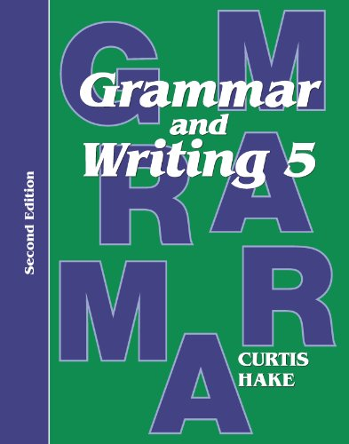 Saxon Grammar & Writing 2nd Edition Grade 5 Student Textbook