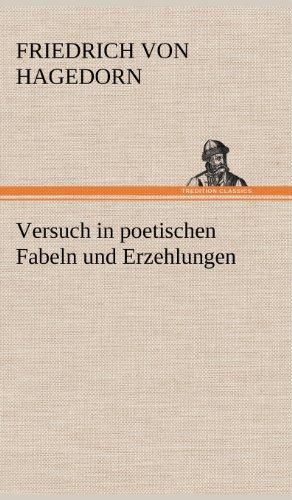 Versuch in poetischen Fabeln und Erzehlungen
