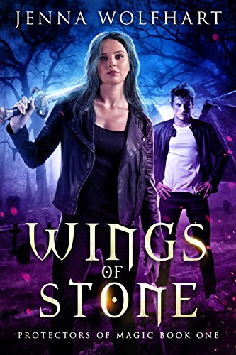 Wings of Stone (Protectors of Magic Book 1)