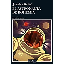El astronauta de Bohemia (Volumen independiente)