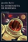 El astronauta de Bohemia par Kalfar