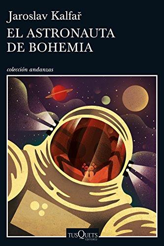 el-astronauta-de-bohemia-volumen-independiente-spanish-edition