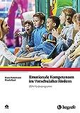 Emotionale Kompetenzen im Vorschulalter fördern: Das EMK-Förderprogramm