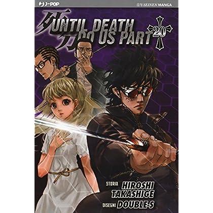 Until Death Do Us Part: 20