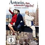 Antonio, ihm schmeckt's nicht!