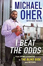 (I Beat the Odds: From Homelessness, to the Blind Side, and Beyond) By Oher, Michael (Author) Hardcover on 08-Feb-2011