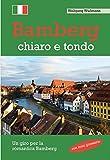 Bamberg, chiaro e tondo