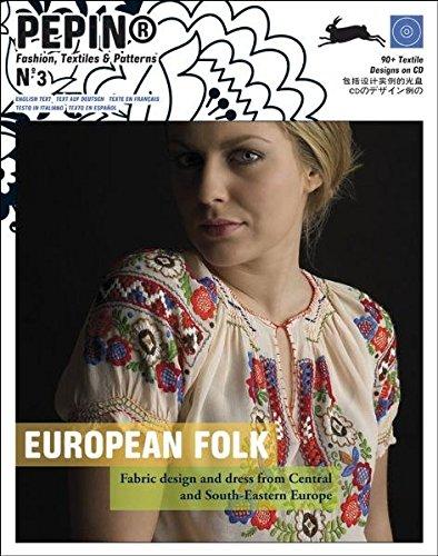 European Folk (PEPIN Fashion, Textiles & Patterns, Band 3)