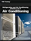 Best Hvac Units - Refrigeration and Air Conditioning Volume 3 of 4 Review