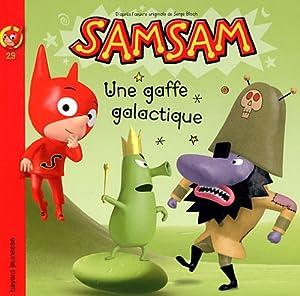 """Afficher """"SamSam n° 29 Une Gaffe galactique"""""""