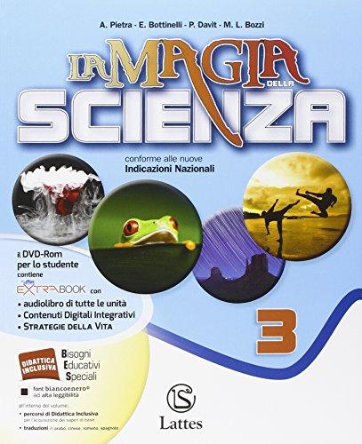 La magia della scienza. Per la Scuola media. Con DVD. Con e-book. Con espansione online: 3