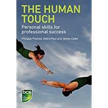 The Human Touch: Personal Skills for Professional Success