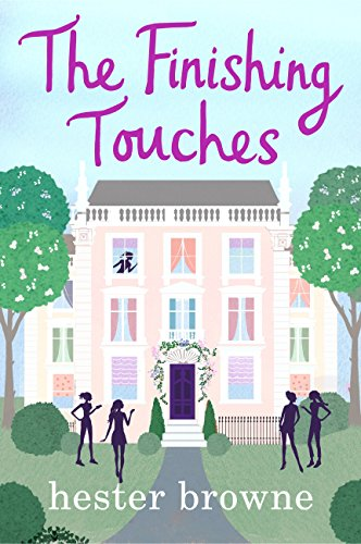 The Finishing Touches: A hilarious rom com from the author of The Little Lady Agency (English Edition) (Finishing Media)