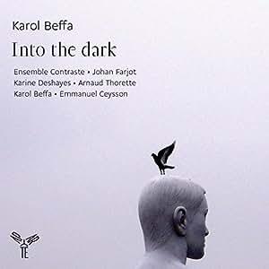 Beffa / Into the Dark