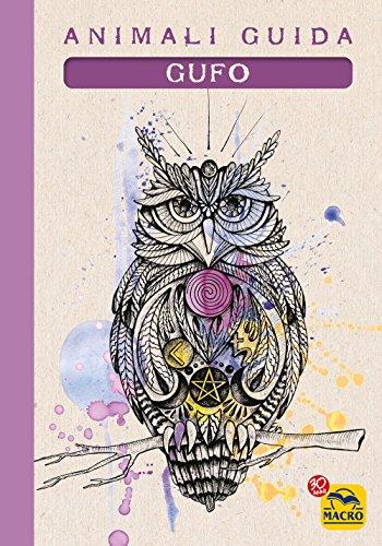 Gufo. Animali guida - Amazon Libri