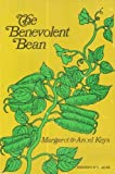 The Benevolent Bean by Margaret Keys, Ancel Keys (1972) Paperback