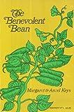 The Benevolent Bean by Margaret Keys, Ancel Keys (1972) Paperback