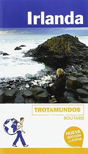 Irlanda (Trotamundos - Routard) por Philippe Gloaguen