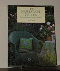 The Needlework Garden: Inspiring Designs for Creative Embroidery by Jane Iles (1989-04-01)