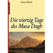 Die vierzig Tage des Musa Dagh (German Edition)