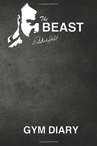The Beast Eddie Hall Gym Diary por Eddie Hall