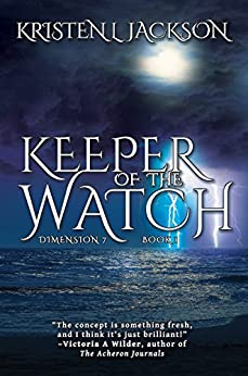 Keeper of the Watch by [Jackson, Kristen L.]