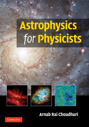 Astrophysics for Physicists (English Edition)