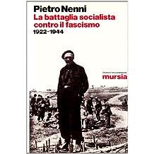 La battaglia socialista contro il fascismo (1922-1944)