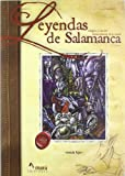 Leyendas, milagros y rumores extraordinarios de la ciudad de Salamanca