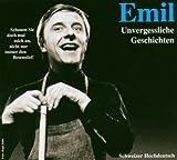 Emil-Unvergessliche Geschichten