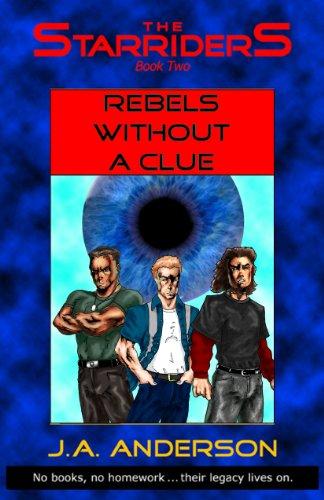 Descargar Libros Para Ebook Rebels Without A Clue (The Starriders Saga Book 2) Archivos PDF