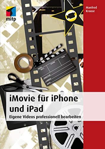 iMovie für iPhone und iPad (mitp Grafik)