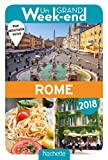 un grand week end ? rome 2018 le guide