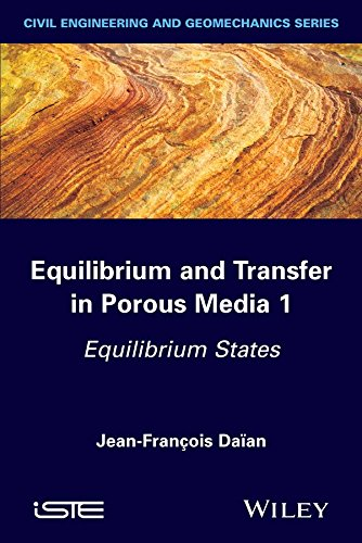 [(Equilibrium and Transfer in Porous Media 1 : Equilibrium States)] [By (author) Jean-Francois Daian] published on (May, 2014)