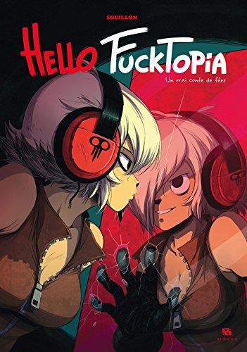 Hello Fucktopia par SOUILLON