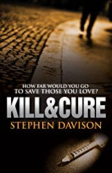KILL&CURE (VARCY AND KENDRICK Book 1)