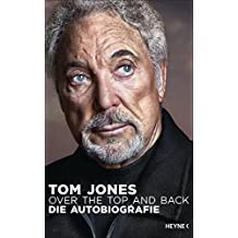 Over the Top and Back: Die Autobiografie
