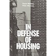 In Defense of Housing: The Politics of Crisis