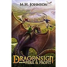 Dragonsign: Peril & Profit (English Edition)