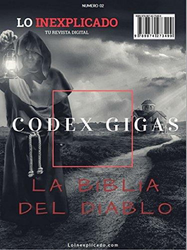Codex Gigas: La Biblia del Diablo (Lo Inexplicado nº 2) por Cesar Augusto Bugari