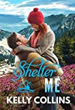 Shelter Me (A Frazier Falls Small Town Novel Book 2) (English Edition)