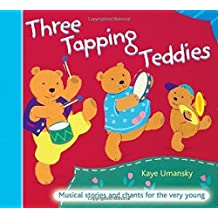 The Threes – Three Tapping Teddies: Musical stories and chants for the very young