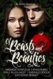 Of Beasts and Beauties: Five Full-Length Novels Retelling Beauty & the Beast (Enclave Boxed Set Book 1)
